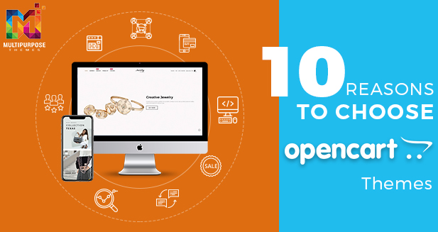 10  Reasons For Choosing OpenCart As An Online Store Solution