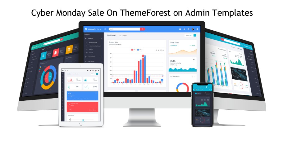 Cyber Monday Sale On ThemeForest On Admin Templates