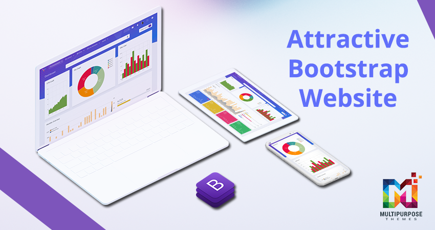 How To Develop An Attractive Website With The Help Of Bootstrap