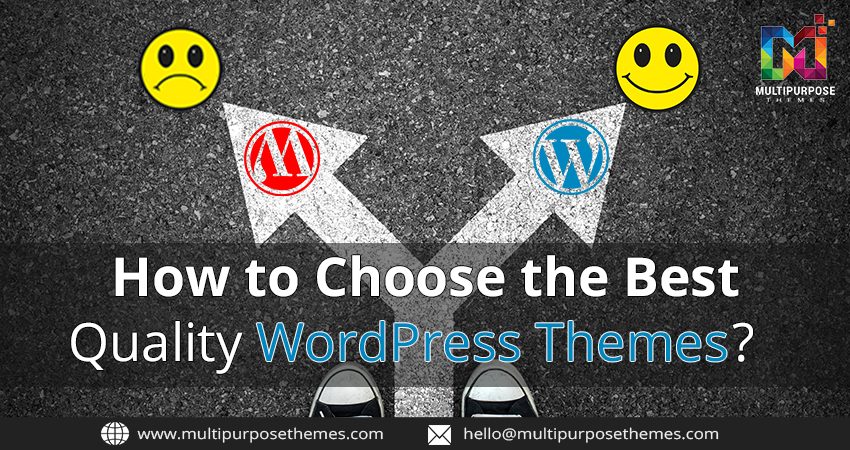 How To Choose The Best Quality WordPress Themes?