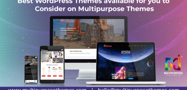 Best WordPress Themes Available For You To Consider On Multipurpose Themes