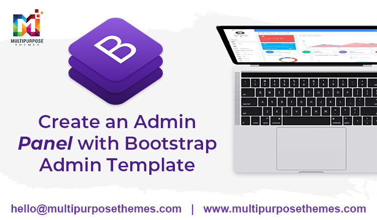 Learn How To Create An Admin Panel Along With Bootstrap Admin Template