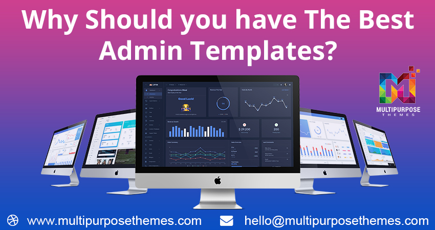 Why Should You Have The Best Admin Templates?